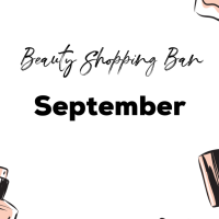 Ninth Month on a Beauty Ban: September